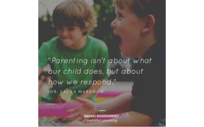 Parenting is About How We Respond