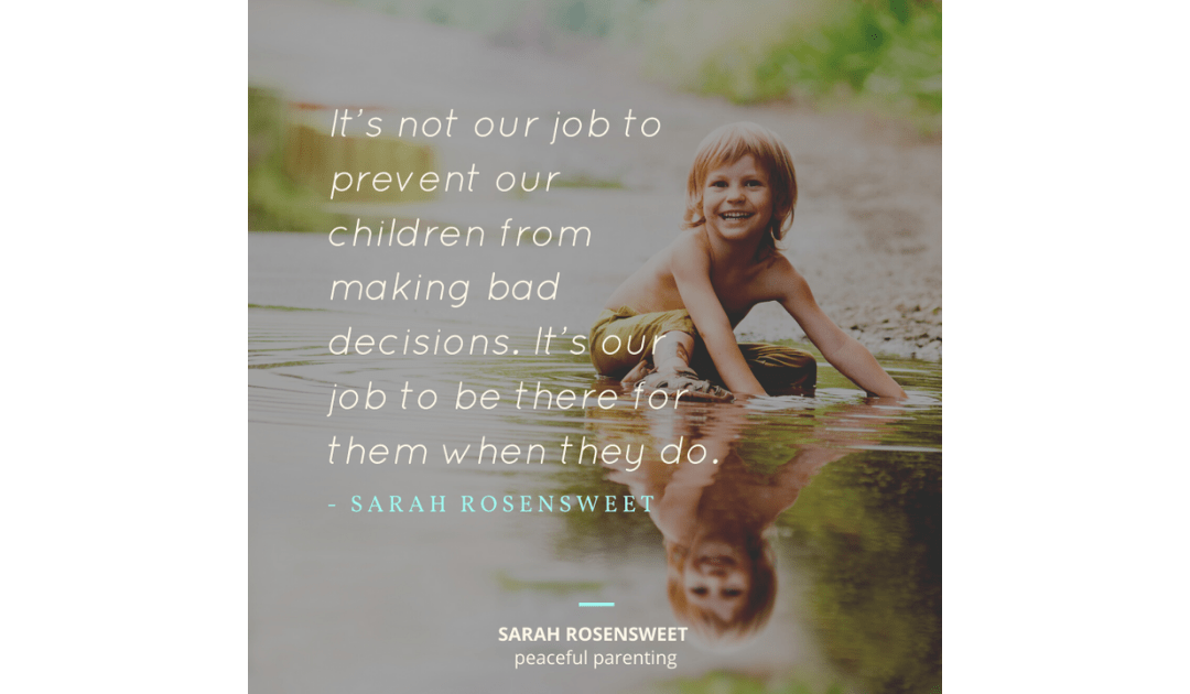 Let Your Child Make Bad Decisions