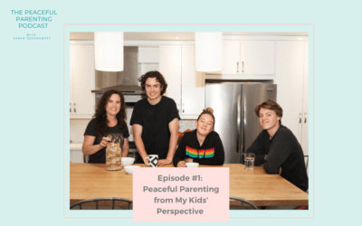 Episode #1: Peaceful Parenting from My Kids' Perspective
