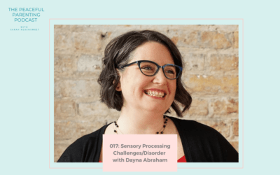 Episode 17: Sensory Processing Challenges/Disorder with Dayna Abraham